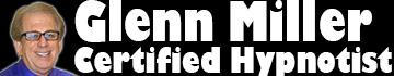 Glenn Miller Hypnosis - Certified Hypnotist